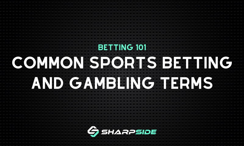 SharpSide Common Sports Betting Terms